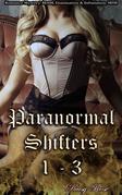 Paranormal Shifters 1 - 3