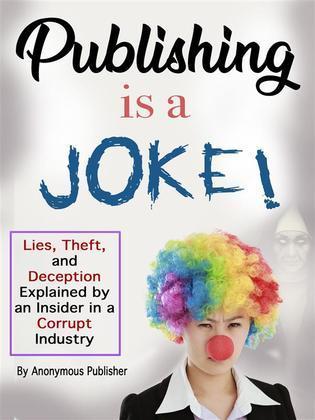 Publishing Is a Joke