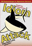 Idiom Attack Vol. 1: Everyday Living (German Edition)