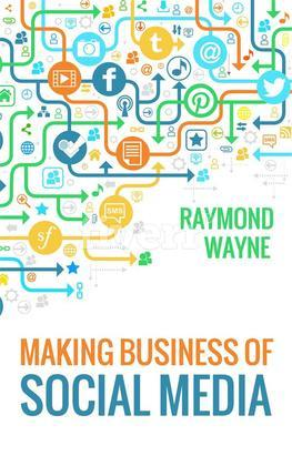 Making  Business Of Social Media