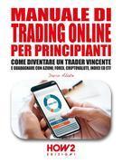 Manuale di Trading Online per Principianti
