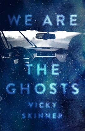 We Are the Ghosts