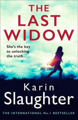 The Last Widow (Will Trent Series, Book 9)