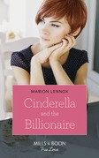 Cinderella And The Billionaire (Mills & Boon True Love)