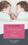 A Promise For The Twins (Mills & Boon True Love) (The Wyoming Multiples, Book 5)
