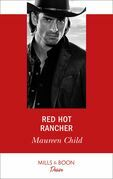 Red Hot Rancher (Mills & Boon Desire)