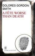 Fete Worse Than Death, A