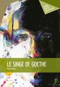 Le Singe de Goethe