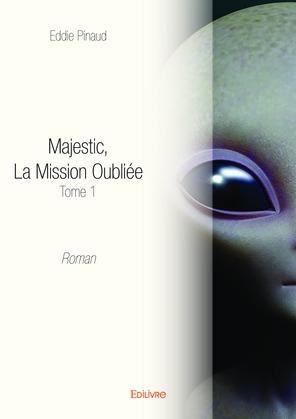 Majestic, La Mission Oubliée -Tome 1