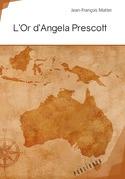 L'Or d'Angela Prescott