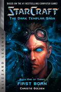 StarCraft: The Dark Templar Saga