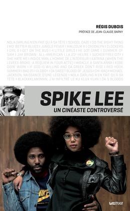 Spike Lee, un cinéaste controversé