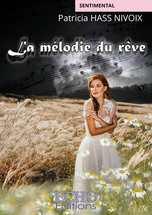 La mélodie du rêve