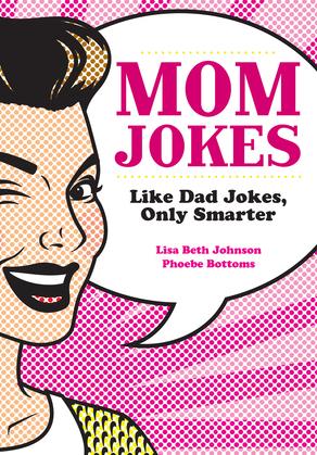 Mom Jokes