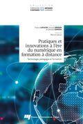 Pratiques et innovations à l'ère du numérique en formation à distance