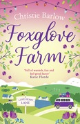 Foxglove Farm (Love Heart Lane Series, Book 2)