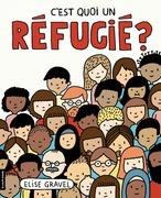 C'est quoi, un réfugié ?