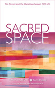 Sacred Space for Advent and the Christmas Season 2019-20