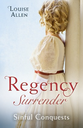 Regency Surrender: Sinful Conquests: The Many Sins of Cris de Feaux / The Unexpected Marriage of Gabriel Stone (Mills & Boon M&B)