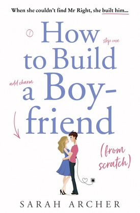 How to Build a Boyfriend from Scratch