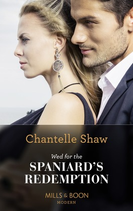 Wed For The Spaniard's Redemption (Mills & Boon Modern)