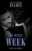 One Wicked Week (Mills & Boon Dare)