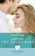 Saved By Their One-Night Baby (Mills & Boon Medical) (SOS Docs, Book 1)