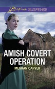 Amish Covert Operation (Mills & Boon Love Inspired Suspense)