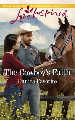 The Cowboy's Faith (Mills & Boon Love Inspired) (Three Sisters Ranch, Book 2)