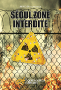 Séoul zone interdite