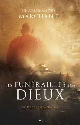 Les funérailles des Dieux - La Madone des étoiles