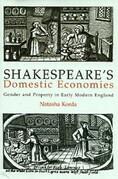 Shakespeare's Domestic Economies