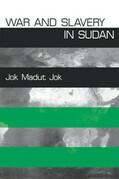 War and Slavery in Sudan