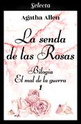 La senda de las rosas