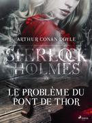 Le Problème du Pont de Thor