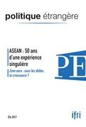 ASEAN : 50 ans d'une expérience singulière