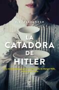 La catadora de Hitler (Edición española)