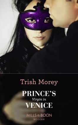 Prince's Virgin In Venice (Mills & Boon Modern) (Passion in Paradise, Book 4)