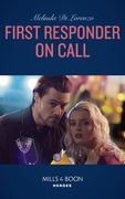 First Responder On Call (Mills & Boon Heroes)