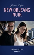New Orleans Noir (Mills & Boon Heroes) (The Coltons of Roaring Springs, Book 8)