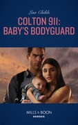 Colton 911: Baby's Bodyguard (Mills & Boon Heroes) (Colton Search and Rescue, Book 2)