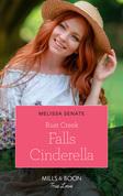 Rust Creek Falls Cinderella (Mills & Boon True Love) (Montana Mavericks: Six Brides for Six Brother, Book 2)