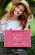 Rust Creek Falls Cinderella (Mills & Boon True Love) (Montana Mavericks: Six Brides for Six Brother, Book 2)