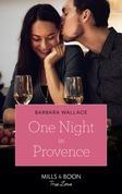 One Night In Provence (Mills & Boon True Love) (Destination Brides, Book 3)