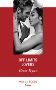 Off Limits Lovers (Mills & Boon Desire) (Texas Cattleman's Club: Houston, Book 6)