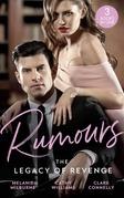 Rumours: The Legacy Of Revenge: The Most Scandalous Ravensdale (The Ravensdale Scandals) / Legacy of His Revenge / Bought for the Billionaire's Revenge (Mills & Boon M&B)