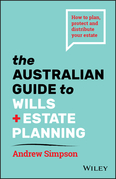 The Australian Guide to Wills and Estate Planning
