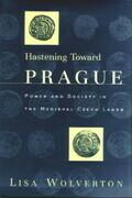 Hastening Toward Prague
