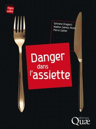 Danger dans l'assiette