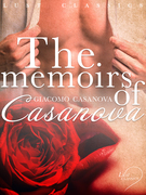 LUST Classics: The Memoirs of Casanova